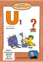U1 - Unter der Erde