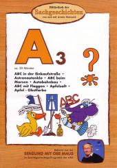 A3 - ABC, Astronautenklo, Autobahnbau, Apfelsaft, etc.