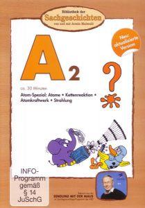 A2 - Atomenergie Spezial (aktualisierte Version)