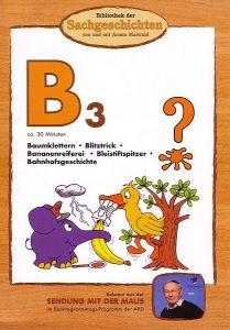 B3 - Baumklettern, Blitztrick, Bananenreiferei, Bleistiftspitzer, etc.