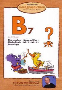 B7 - Blau machen, Binnenschiffer, Blindenbinde, Blitz, Baumringe