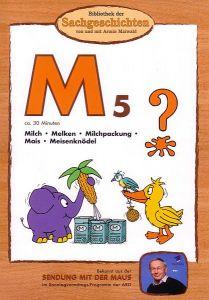 M5 - Milch, Melken, Mais, Meisenknödel