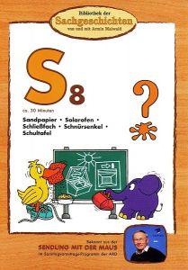 S8: Sandpapier/ Solarofen/ Schließfach/ Schultafel/ Schnürsenkel