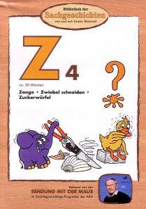 Z4 Zange, Zwiebel, Zuckerwürfel